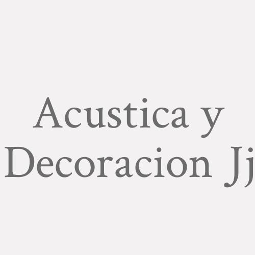 Acústica Y Decoración Jj