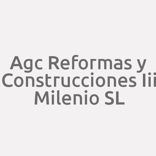 Agc Reformas Y Construcciones Iii Milenio S.l.