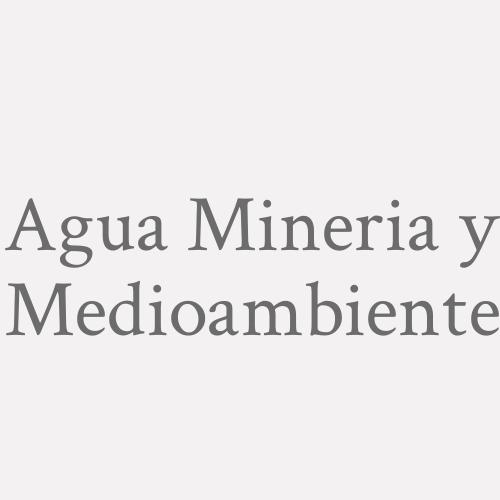 Agua  Mineria y Medioambiente