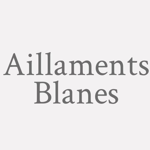 Aillaments Blanes