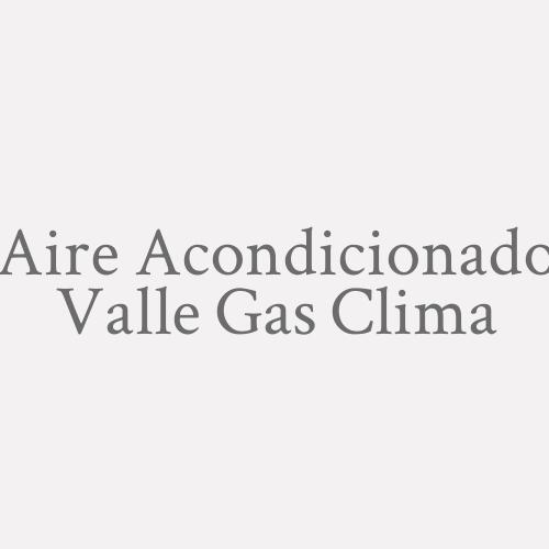 Aire Acondicionado Valle Gas Clima