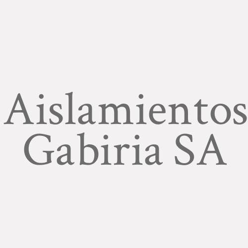 Aislamientos Gabiria SA