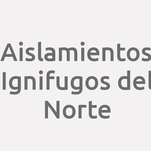 Aislamientos Ignifugos del Norte