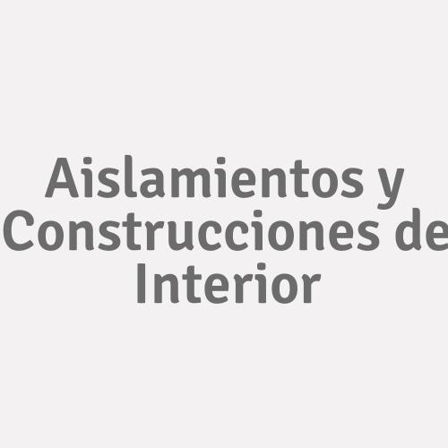 Aislamientos Y Construcciones De Interior