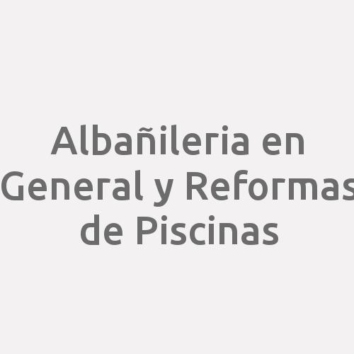 Albañileria En General Y Reformas De Piscinas