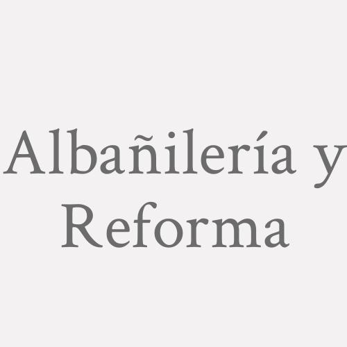 Albañilería Y Reforma
