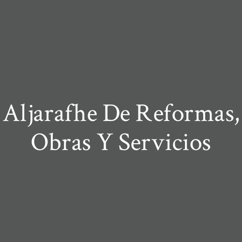 Aljarafhe de Reformas, Obras y Servicios