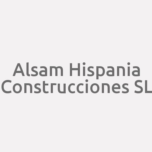 Alsam Hispania Construcciones S.L