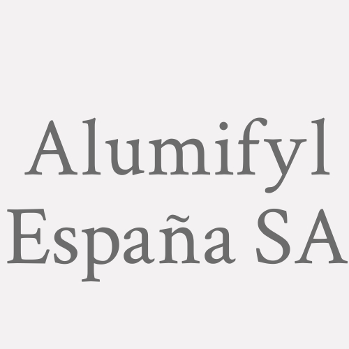 Alumifyl España SA