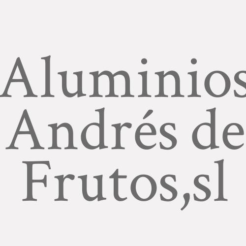 Aluminios Andrés de Frutos,sl