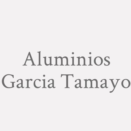 Aluminios Garcia Tamayo