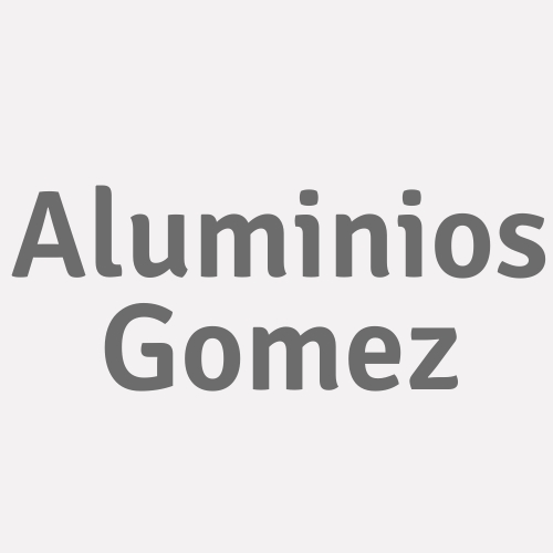 Aluminios Gomez