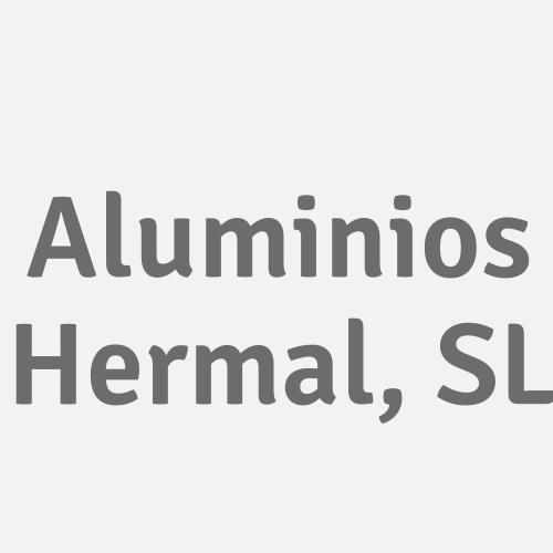 Aluminios Hermal, S.l.