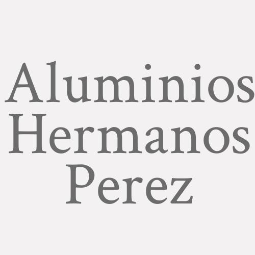 Aluminios Hermanos Perez