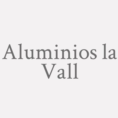 Aluminios La Vall