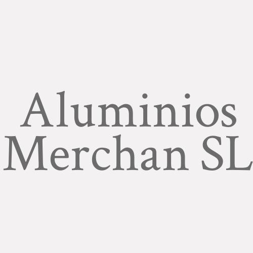 Aluminios Merchan SL