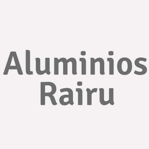 Aluminios Rairu