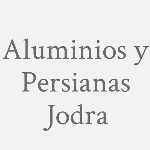 Aluminios Y Persianas Jodra
