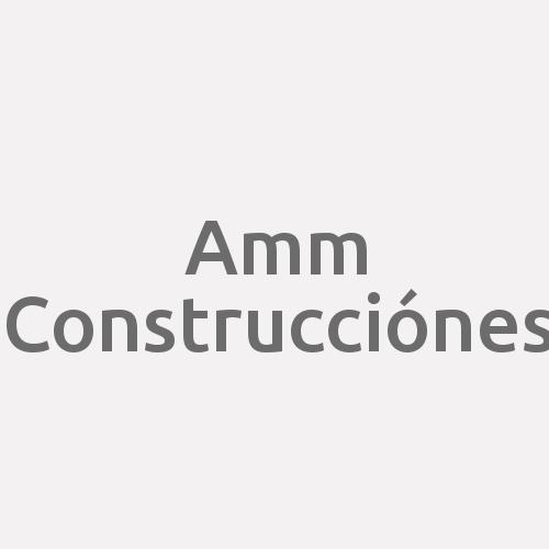 Amm Construcciónes