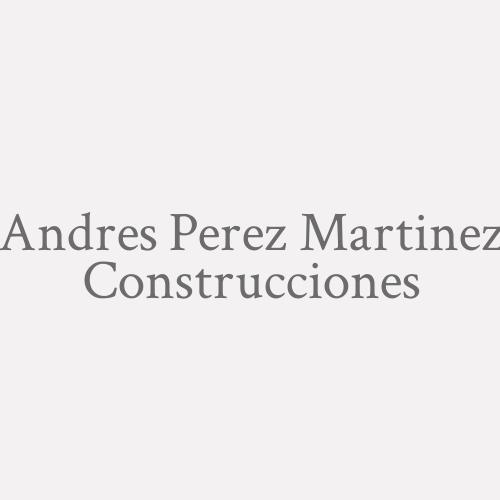 Andres Perez Martinez Construcciones