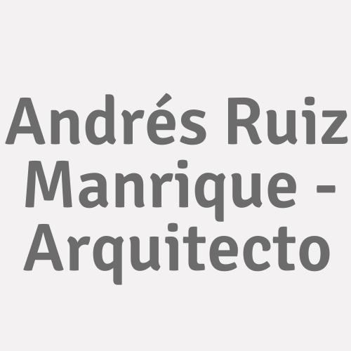 Andrés Ruiz Manrique - Arquitecto