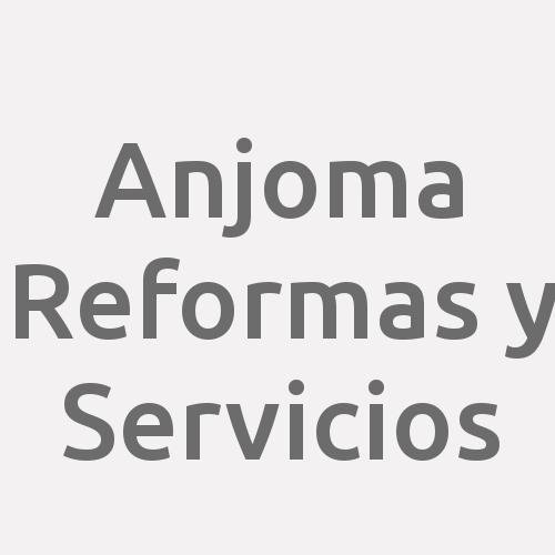 Anjoma Reformas Y Servicios.