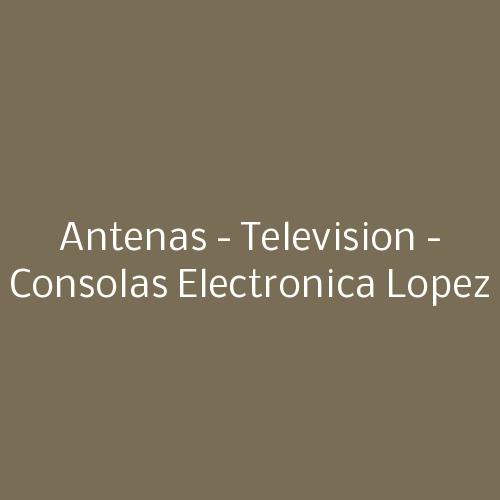 antenas - television - consolas electronica lopez