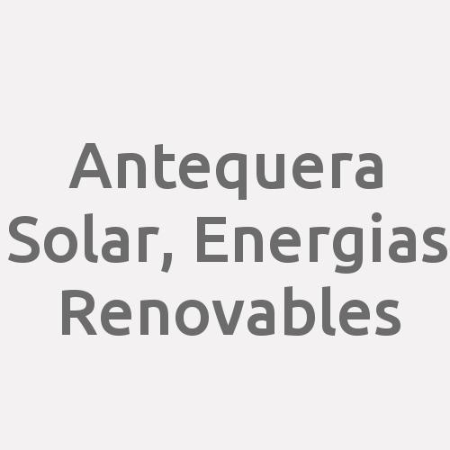 Antequera Solar, Energias Renovables