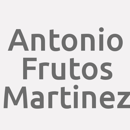 Antonio Frutos Martinez