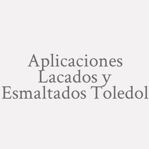 Aplicaciones Lacados y Esmaltados Toledol