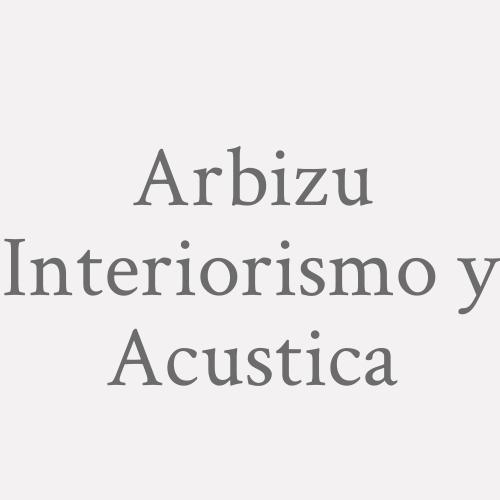 Arbizu Interiorismo y Acustica