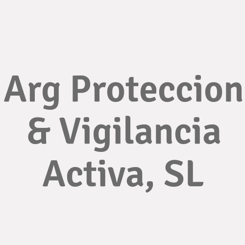 Arg Proteccion & Vigilancia Activa, S.l