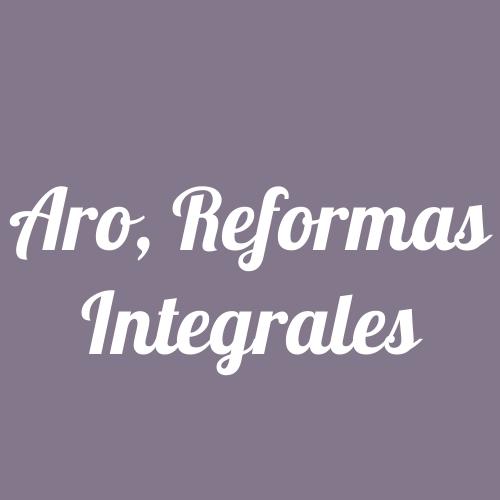 Aro, Reformas Integrales