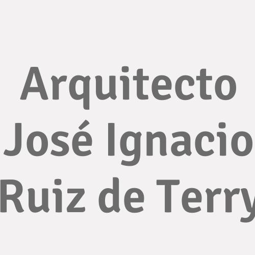 Arquitecto José Ignacio Ruiz de Terry