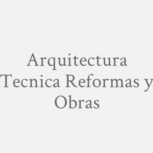 Arquitectura Tecnica Reformas y Obras