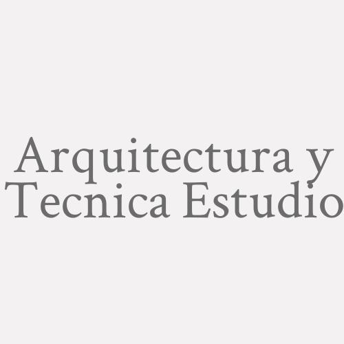 Arquitectura Y Tecnica Estudio