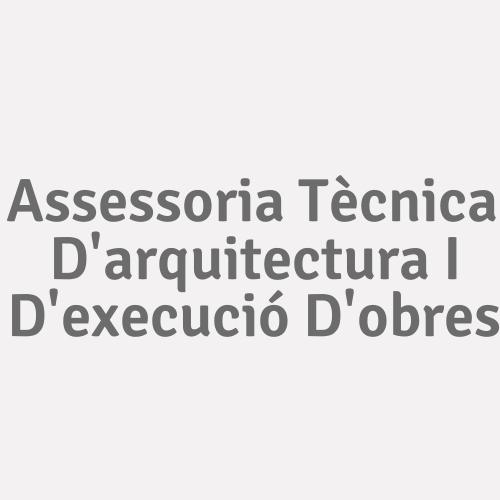 Assessoria Tècnica D'arquitectura I D'execució D'obres