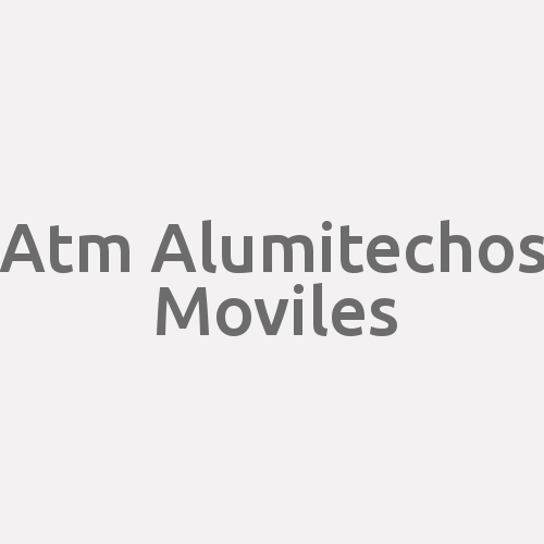 A.t.m Alumitechos Moviles