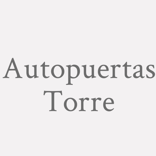 Autopuertas Torre