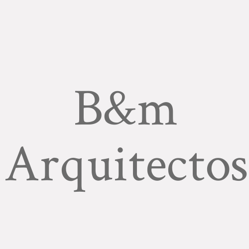 B&m Arquitectos