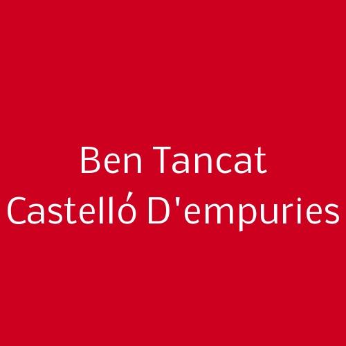 Ben Tancat Castelló D'Empuries