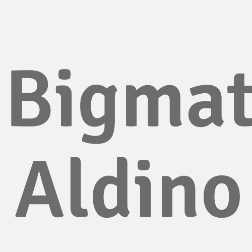 Bigmat Aldino