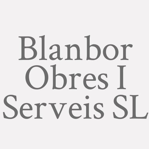 Blanbor Obres I Serveis Sl