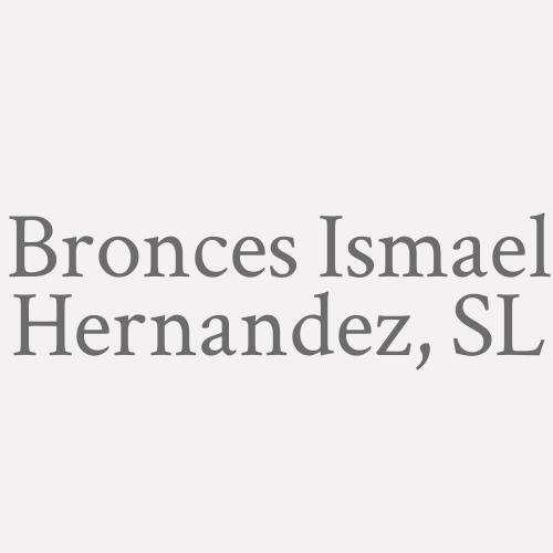 Bronces Ismael Hernández, S.L.