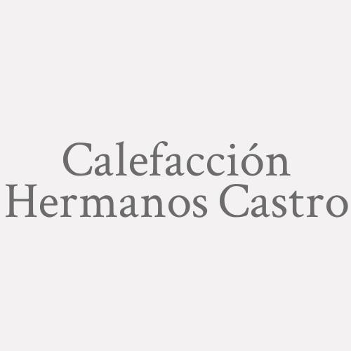 Calefacción Hermanos Castro
