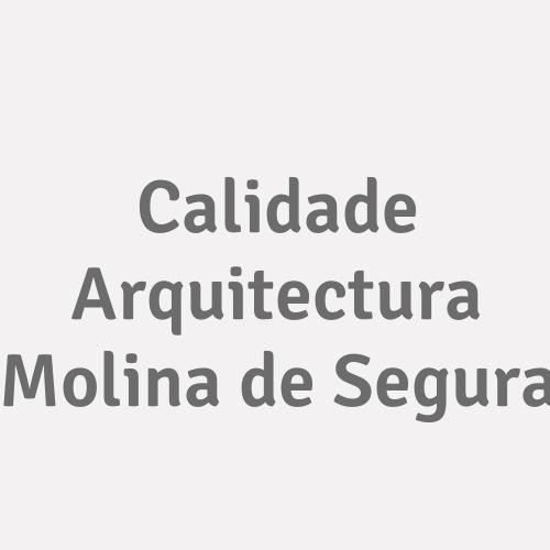 Calidade Arquitectura Molina de Segura