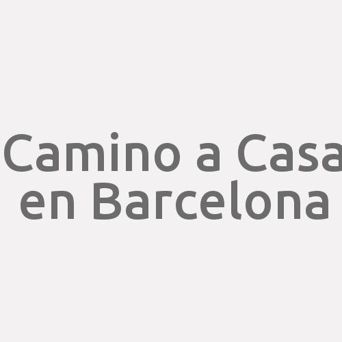 Camino a Casa en Barcelona