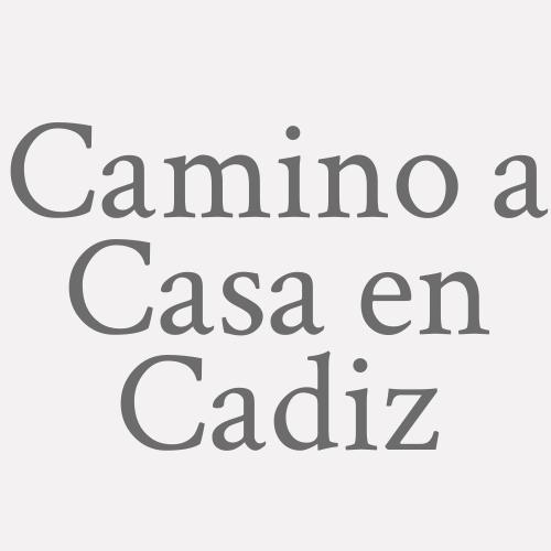 Camino a Casa en Cadiz