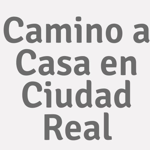 Camino a Casa en Ciudad Real