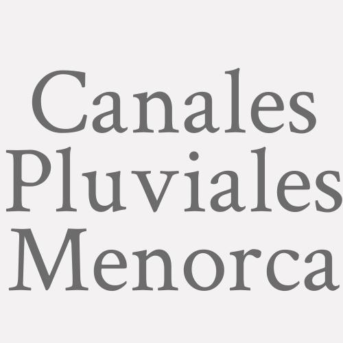 Canales Pluviales Menorca
